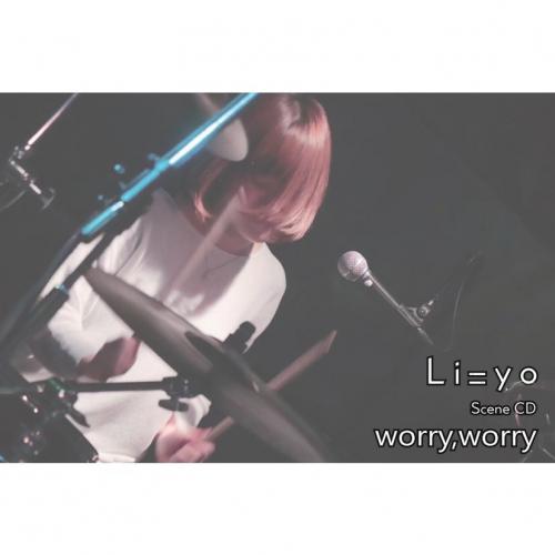 """""""worry,worry"""""""