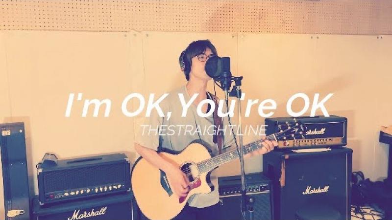 I'm OK.You're OK【Unplugged Movie】